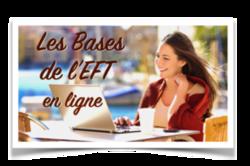 Formation EFT : bases de l'EFT en e-learning, pour un apprentissage facilité à partir de chez vous, à heures choisies, sans frais de déplacement ou d'hébergement