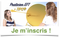 Je m'inscris à Praticien EFT + TIPS®