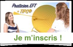 Praticien EFT + TIPS® - Technique d'identification du Problème Source®